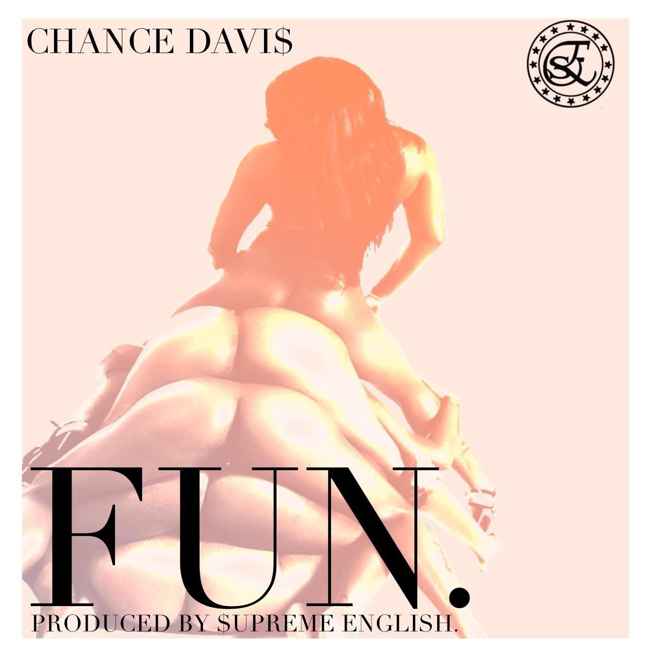 chance-davis-fun-produced-by-supreme-english Chance Davis (@chzarebel) - Fun (Prod. By @_ThatPMF)