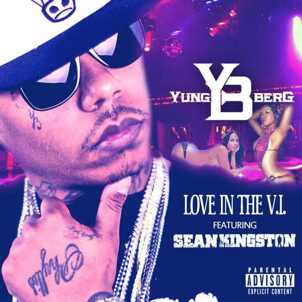 yung-berg-love-in-the-v-i-ft-sean-kingston Yung Berg – Love In The V.I. Ft. Sean Kingston