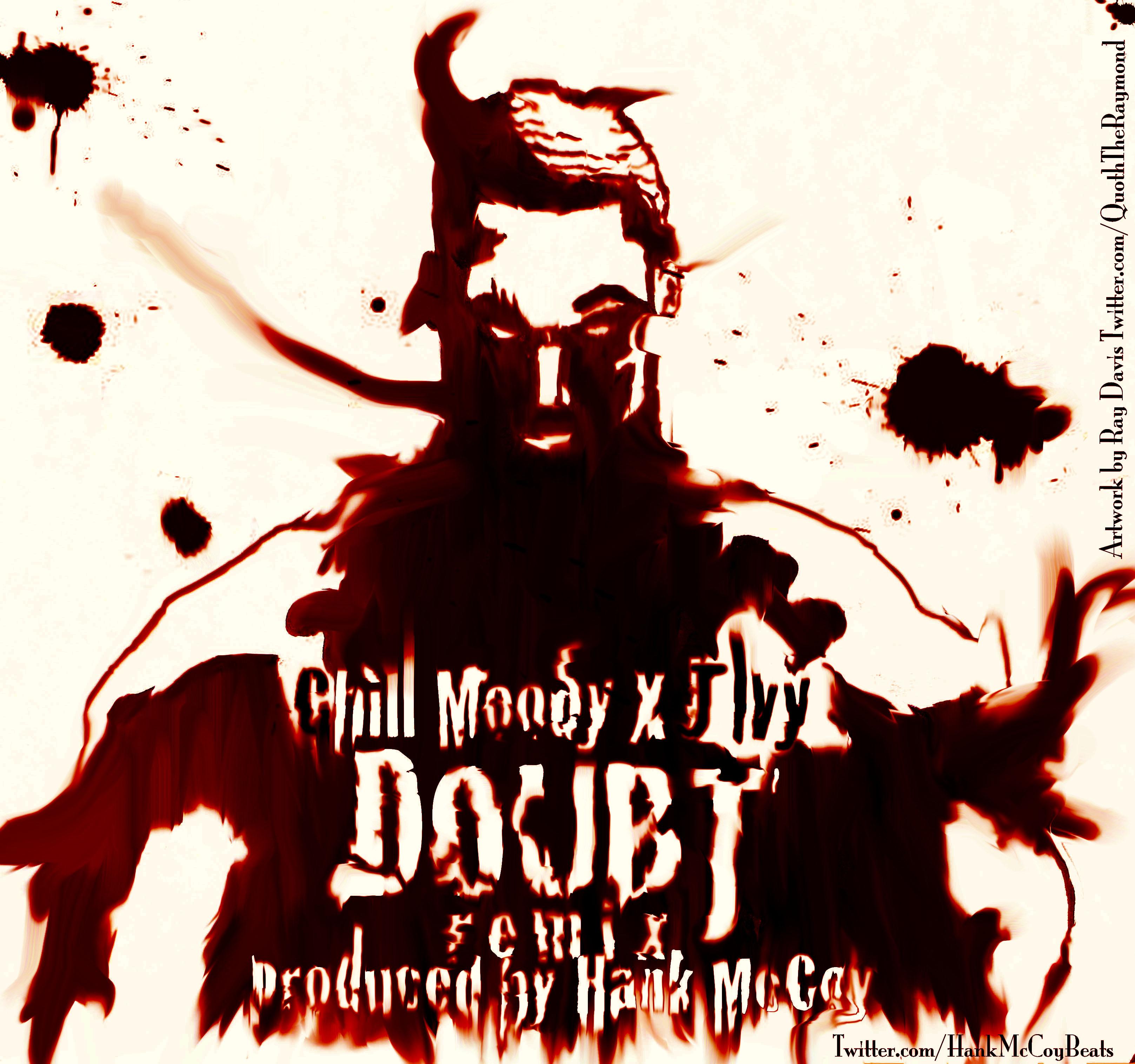 chill-moody-x-j-ivy-doubt-hank-mccoy-remix-HHS1987-2012 Chill Moody (@ChillMoody) - Doubt Ft. @J_Ivy (@HankMcCoyBeats Remix)