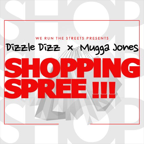 dizzle-dizz-shopping-spree-ft-mugga-jones-2012-HHS1987 Dizzle Dizz (@DopeDizzle) - Shopping Spree Ft. Mugga Jones (@muggajones40)