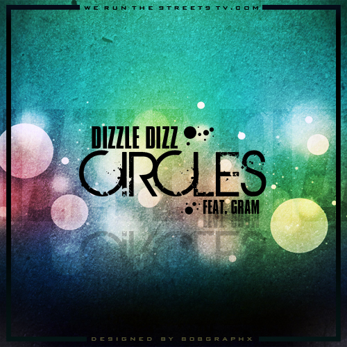 dope-dizzle-x-theodore-grams-circles-prod-by-theodore-grams-HHS1987-2012 Dope Dizzle (@DopeDizzle) x Theodore Grams - Circles (Prod by @PhratBabyJesus)