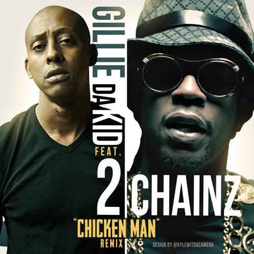 gillie-da-kid-chicken-man-remix-ft-2-chainz-HHS1987-2012 Gillie Da Kid - Chicken Man (Remix) Ft. 2 Chainz