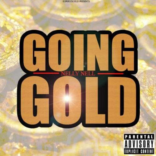 nelly-nell-going-gold-prod-by-gbeats-2012-HHS1987-Philly-West Nelly Nell (@NellyNell_) - Going Gold (Prod by @GeneralBeats)