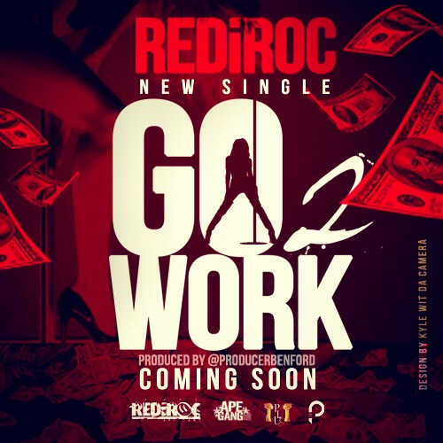 rediroc-go-2-work-prod-by-ben-ford-HHS1987-2012 RediRoc (@RediRoc215) - Go 2 Work (Prod by @PRODUCERBENFORD)