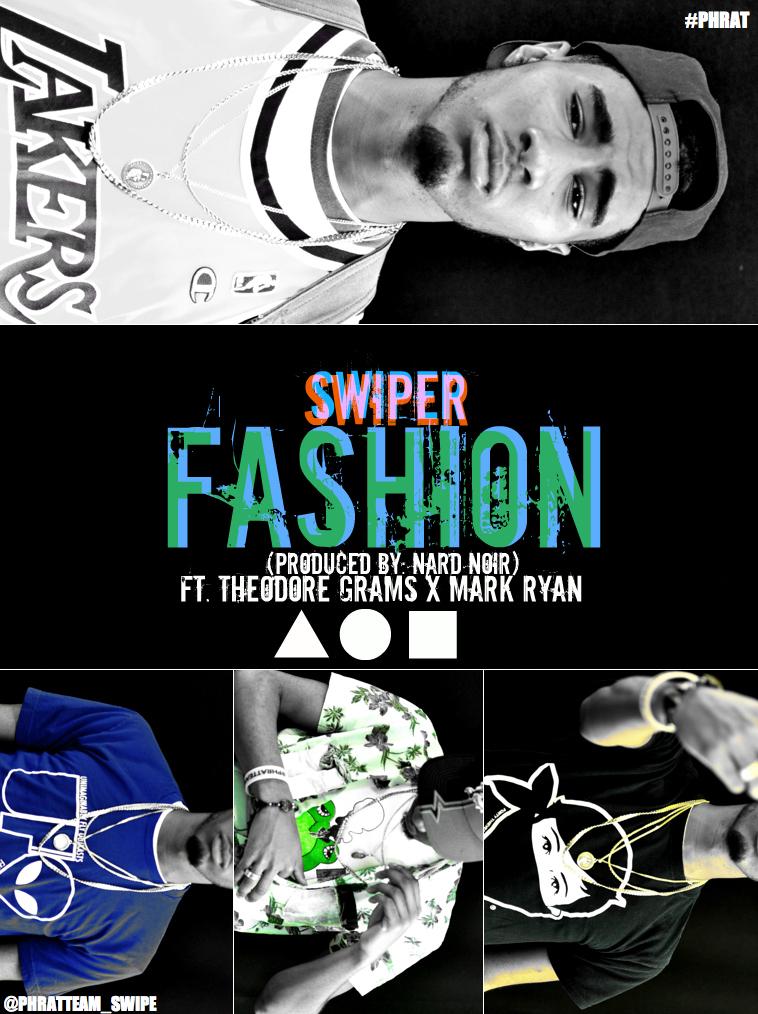 swiper-fashion-ft-theodore-grams-mark-ryan-produced-by-nard-noir-conscious-dreaming-HHS1987-2012 Swiper (@PhratTeam_Swipe) - Fashion Ft. @PhratBabyJesus & @MrMarkRyan (Produced By Nard Noir)