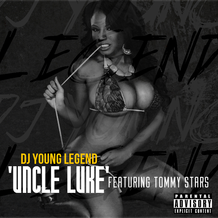 dj-young-legend-x-tommy-stars-uncle-luke-HHS1987-2012 @DJYoungLegend x @TommyStars - Uncle Luke (Prod by @QwonDon)