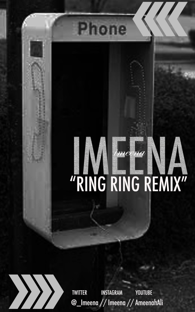 imeena-ring-ring-remix-HHS1987-2012-640x1024 iMeena (@_iMeena) - Ring Ring (Remix)
