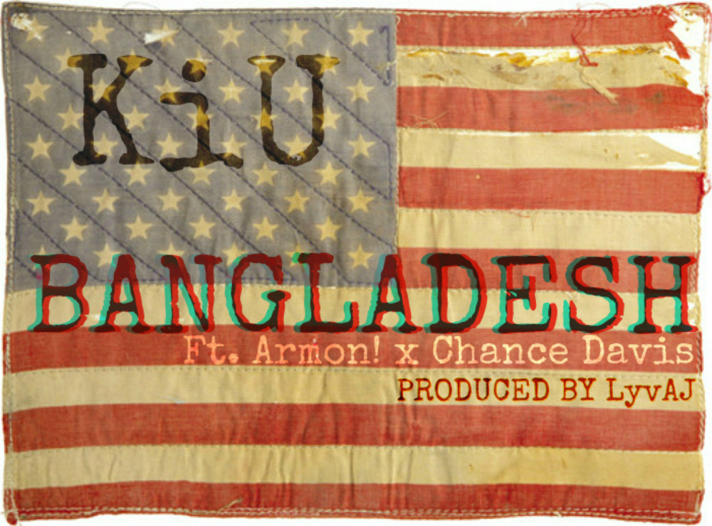kiu-bangladesh-ft-armon-x-chance-davis-prod-by-lyvaj-HHS1987-2012 KiU (@BigheadKiU) - BANGLADESH Ft. @Armon_100 x @chzarebel (Prod. By @LyvAJ)