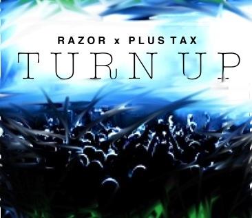 razor-and-plus-tax-turn-up-HHS1987-2012 Razor and Plus Tax (@razoretg_ @Plus_Tax) - Turn Up