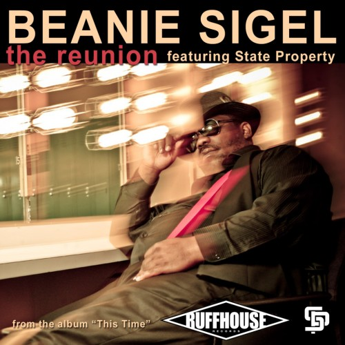 beanie-sigel-the-reunion-ft-state-property-mp3-studio-session-video-HHS1987-2012 Beanie Sigel - The Reunion Ft State Property (MP3 + Studio Session Video)