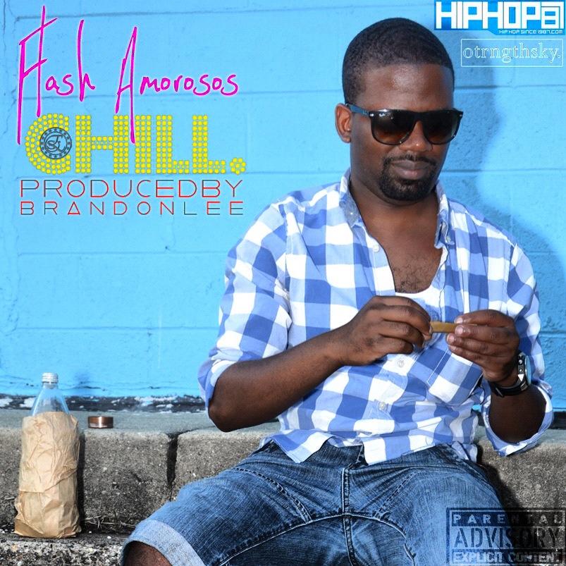 flash-amorosos-chill-prod-by-brandon-got-beats-HHS1987-2012 Flash Amorosos (@FlashAmorosos) - Chill (Prod by @BrandonGotBeats)