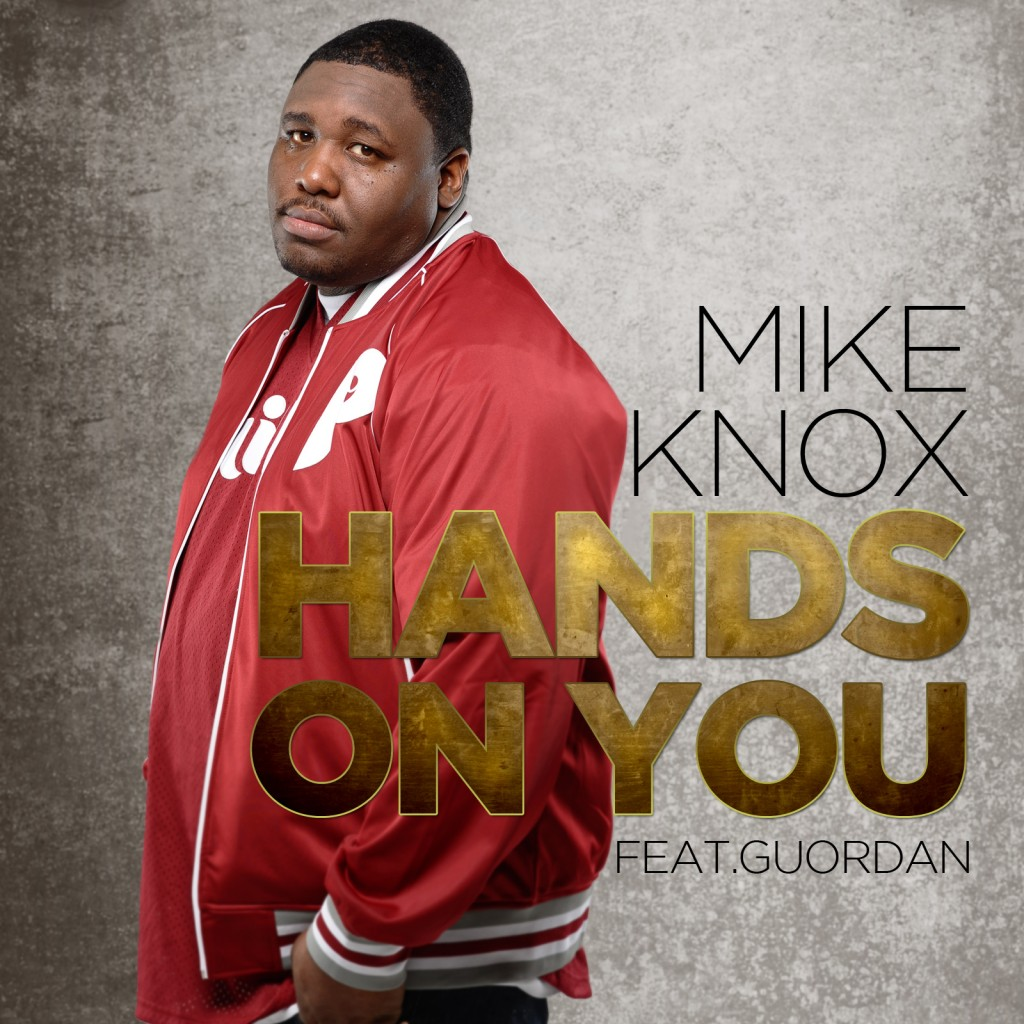 mike-knox-hands-on-you-ft-guordan-HHS1987-2012-1024x1024 Mike Knox (@MikeKnox215) - Hands On You Ft. @Guordan (Prod by Diioiabeats)