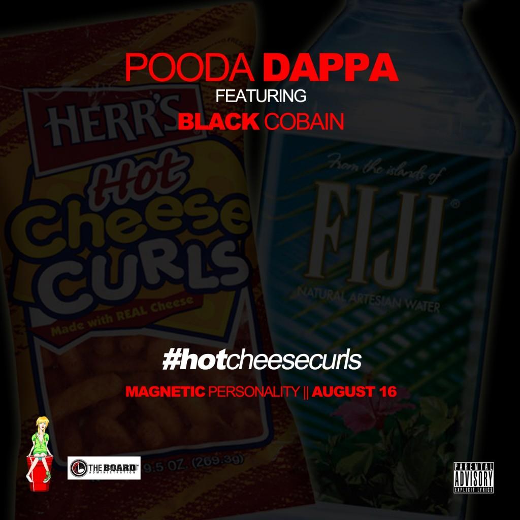 pooda-dappa-hot-cheese-curls-fuji-water-swag-ft-black-cobain-HHS1987-2012-1024x1024 Pooda Dappa (@Pooda_Dappa) - Hot Cheese Curls Fuji Water Swag Ft. @BlackCobain