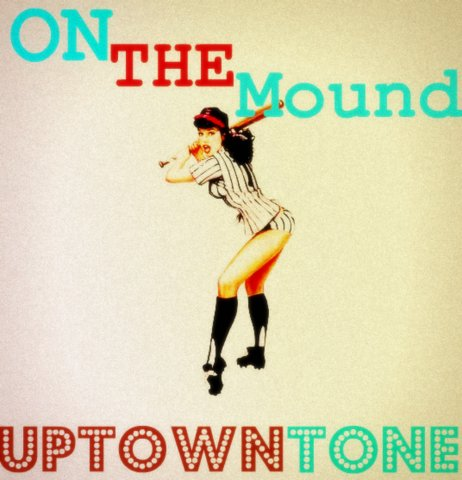 uptone-tone-on-the-mound-HHS1987-2012 Uptown Tone (@UpTownTone) - On The Mound