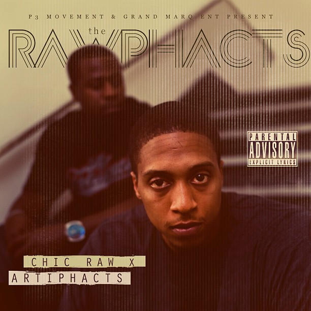 Rawphacts-Chic-Raw-Artiphacts-HHS1987-2012 Chic Raw (@ChicRaw) - For Y'all (Prod by @ProtegeBeatz) (Official Video)