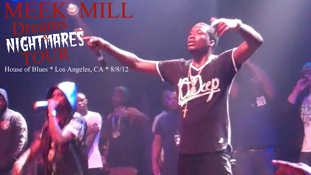 "meek-mill-dreams-and-nightmares-tour-live-in-los-angeles-la-video-HHS1987-2012-house-of-blues-big-sean-yg Meek Mill ""Dreams and Nightmares"" Tour Live in Los Angeles (LA) (Video)"