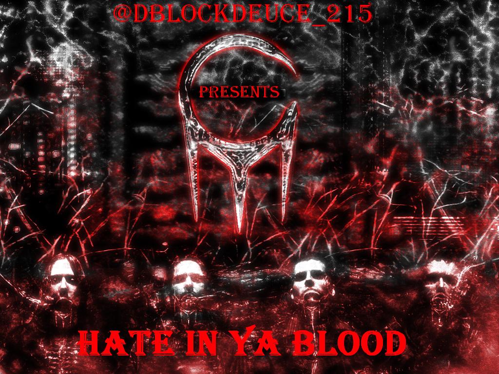 duece-hate-in-ya-blood-HHS1987-2012 Duece (@DBlockDeuce_215) - Hate In Ya Blood