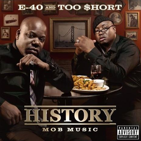 e40-mob-music E40 & Too $hort – History: Mob Music + Function Music (Offical Artwork)