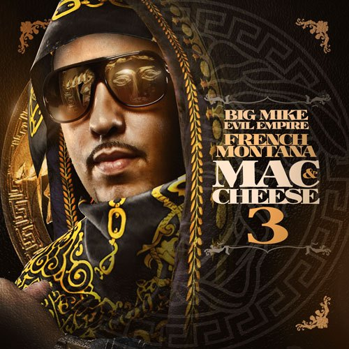french-montana-hatin-on-a-youngn-prod-by-young-chop-mac-cheese-3-cover-HHS1987-2012 French Montana - Hatin On A Young'n (Prod by Young Chop)
