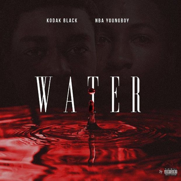 Juice Wrld Youngboy Never Broke Again: Kodak Black X NBA YoungBoy – Water