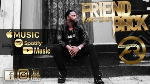 Fred Reed – Friend Back (Video)
