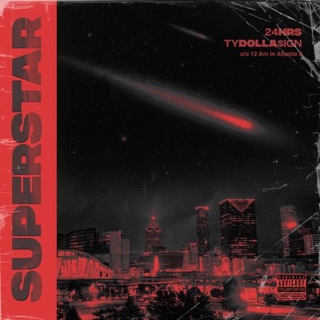 """24hrs and Ty Dolla $ign drop """"Superstar"""" single!"""