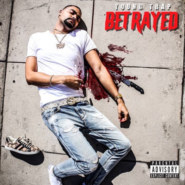 Young Trap – Betrayed (Album Stream)