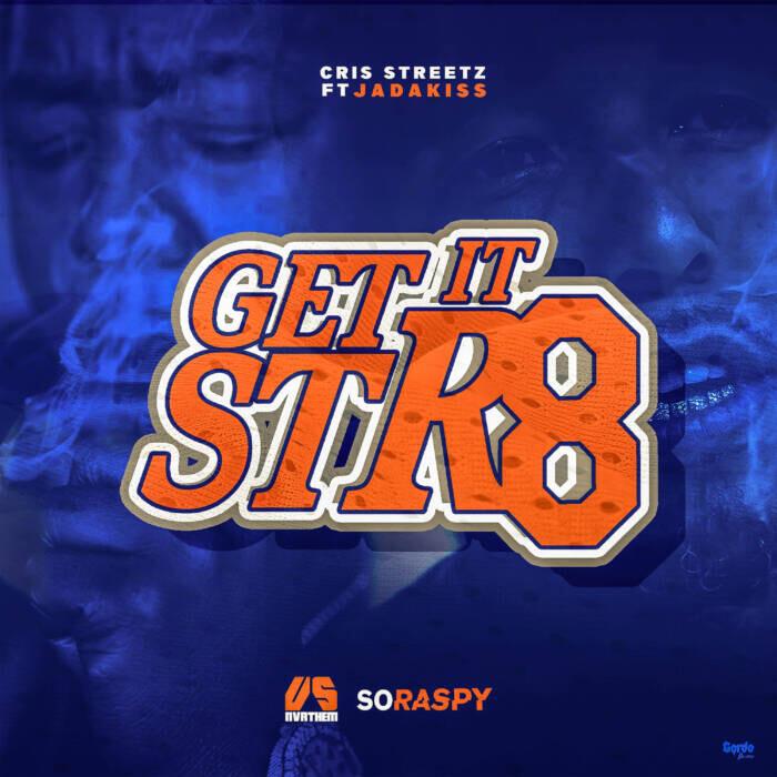 "Cris Streetz featuring Jadakiss – ""Get It Str8"""