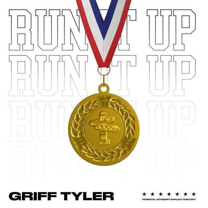 "Griff Tyler Drops ""Run It Up"" Visual"