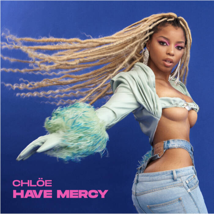 """CHLÖE RELEASES HER DEBUT SINGLE AND VIDEO """"HAVE MERCY"""""""