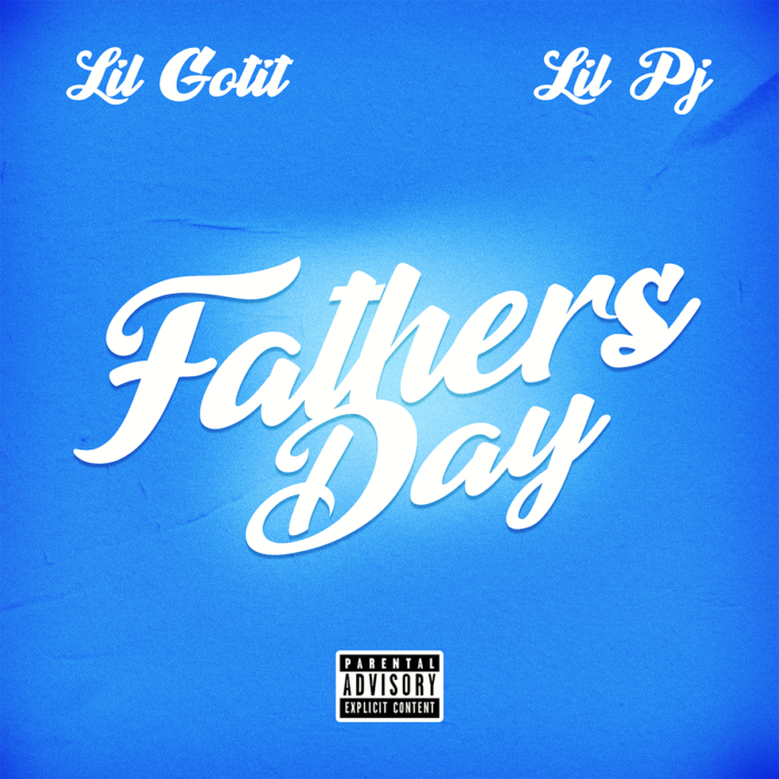 Lil Gotit – Father's Day ft Lil PJ (Official Video)